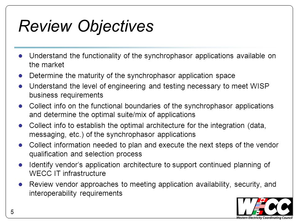 Review Objectives Understand the functionality of the synchrophasor applications available on the market.