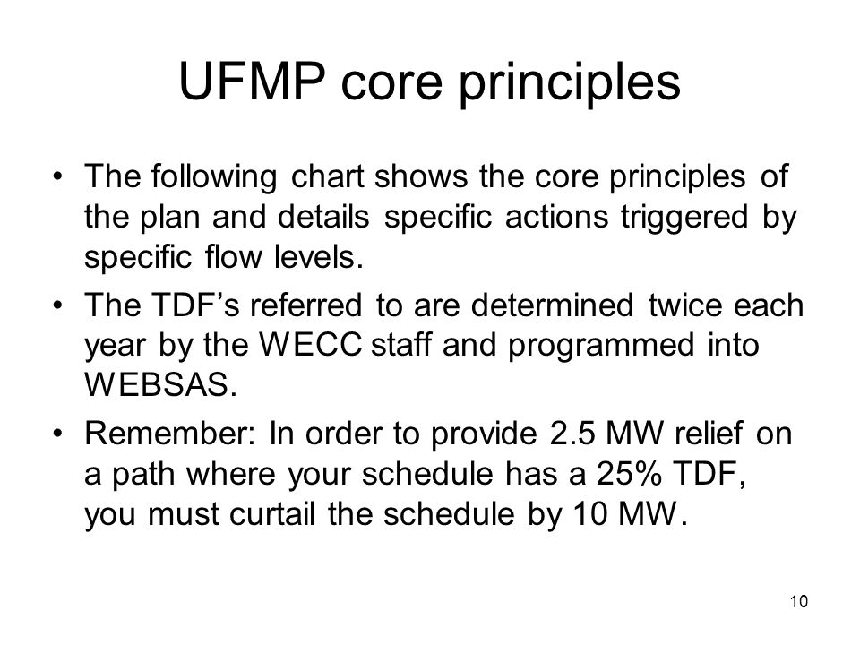 UFMP core principles The following chart shows the core principles of the plan and details specific actions triggered by specific flow levels.