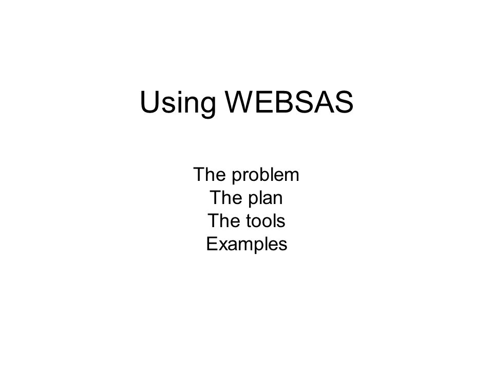 The problem The plan The tools Examples