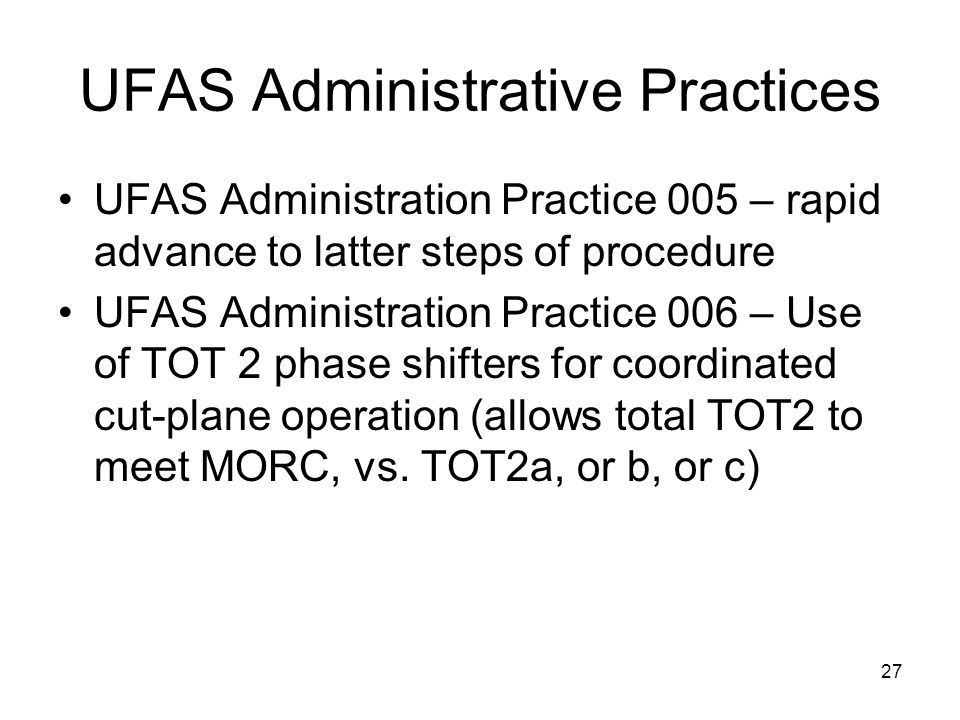 UFAS Administrative Practices