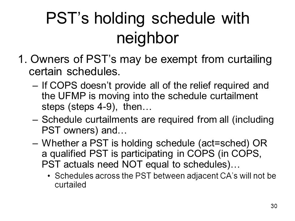 PST's holding schedule with neighbor
