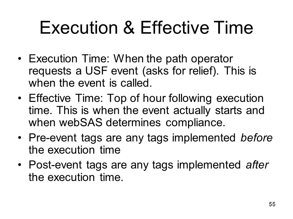 Execution & Effective Time