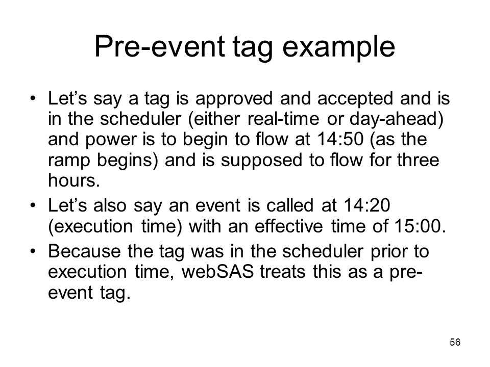 Pre-event tag example