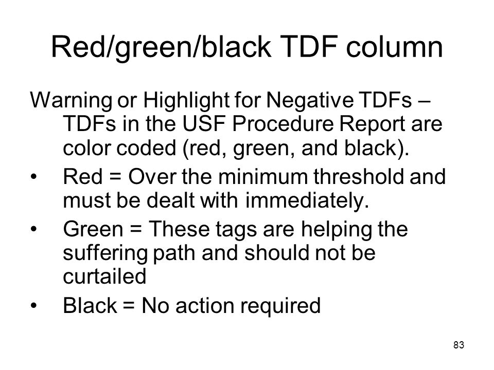 Red/green/black TDF column