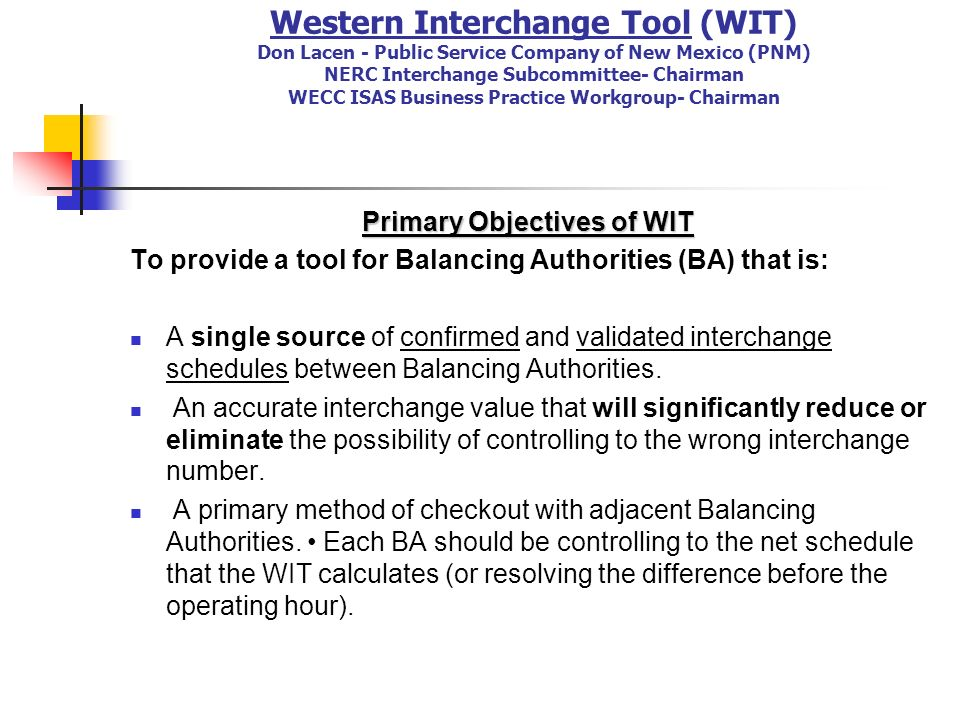 Primary Objectives of WIT
