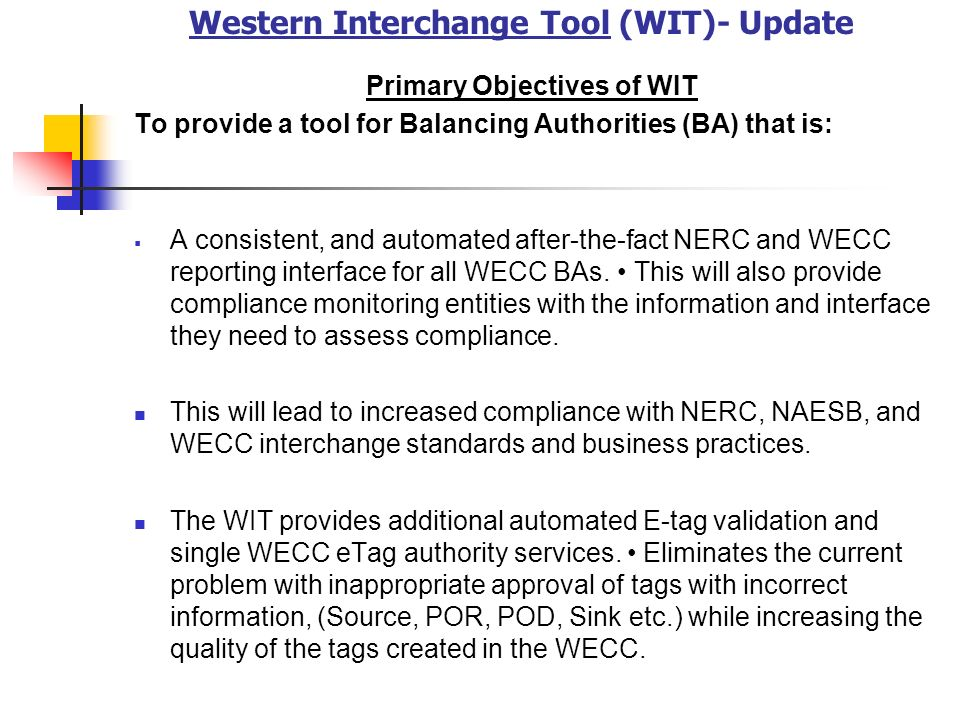 Western Interchange Tool (WIT)- Update