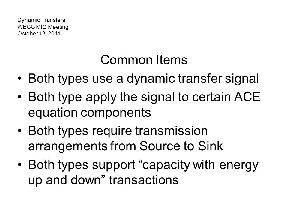 Dynamic Transfers WECC MIC Meeting October 13, 2011