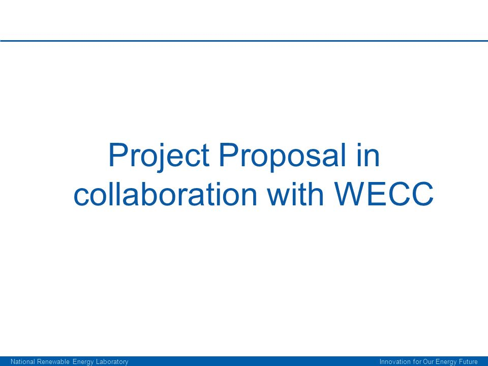 Project Proposal in collaboration with WECC