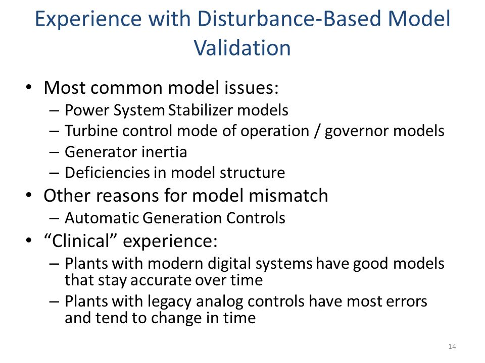 Experience with Disturbance-Based Model Validation