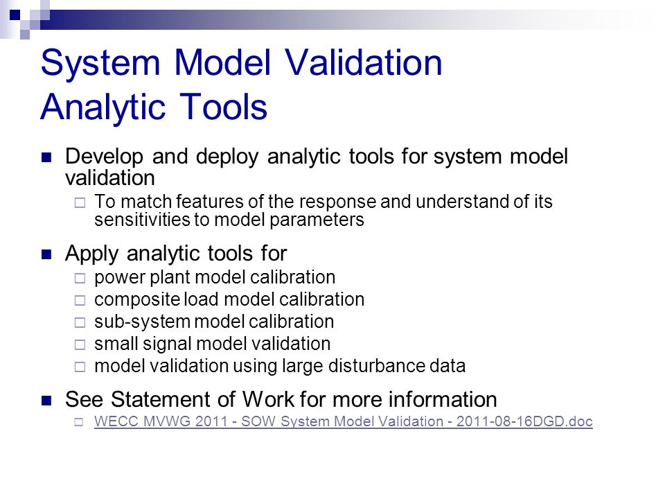 System Model Validation Analytic Tools