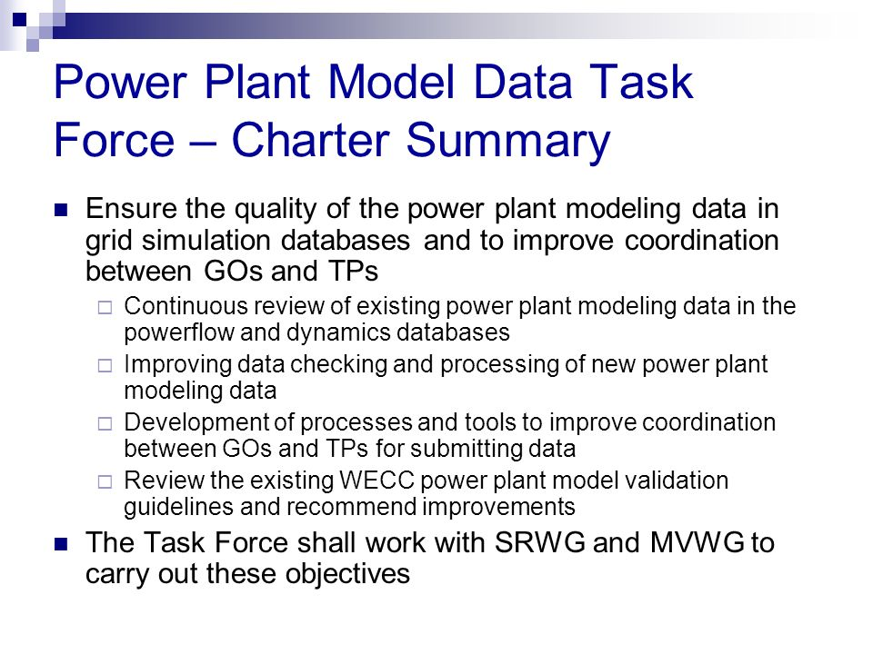 Power Plant Model Data Task Force – Charter Summary