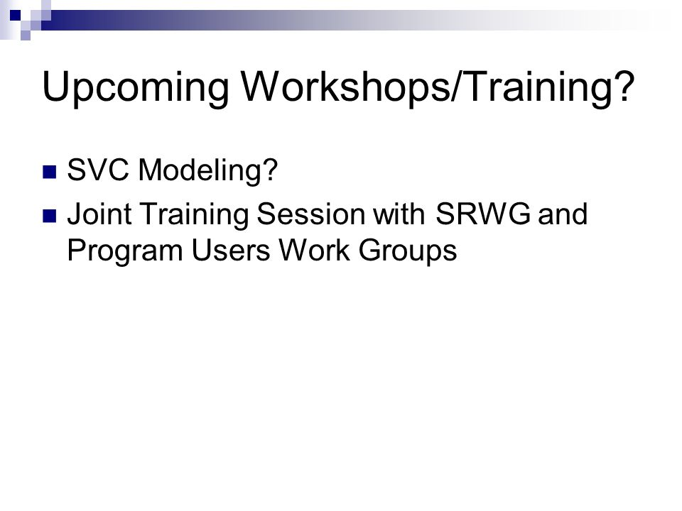 Upcoming Workshops/Training