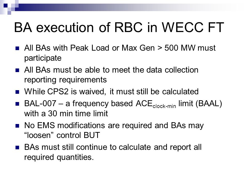 BA execution of RBC in WECC FT