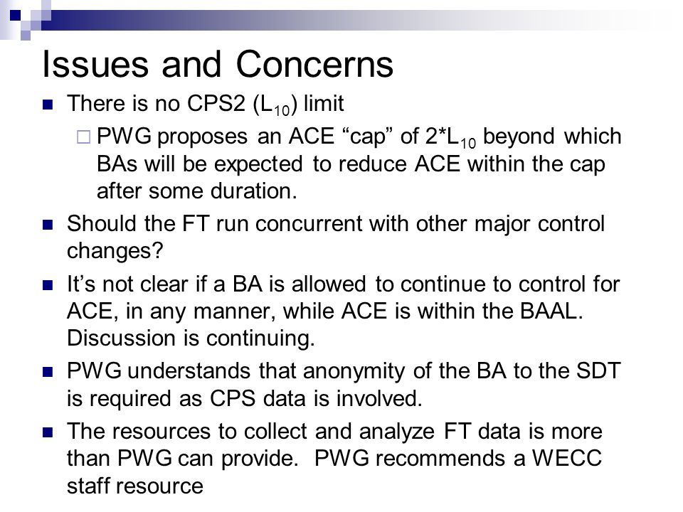 Issues and Concerns There is no CPS2 (L10) limit