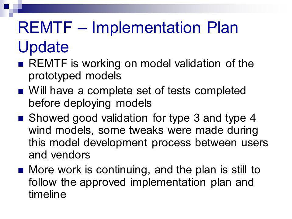 REMTF – Implementation Plan Update