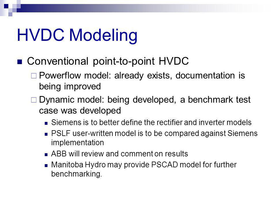 HVDC Modeling Conventional point-to-point HVDC