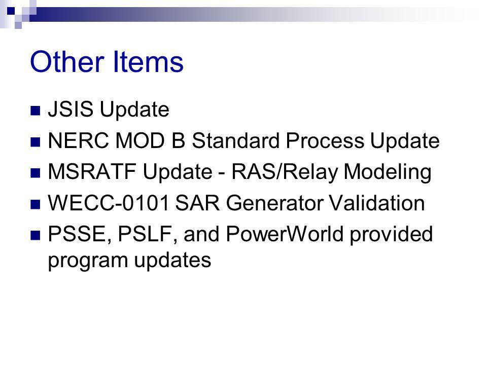 Other Items JSIS Update NERC MOD B Standard Process Update