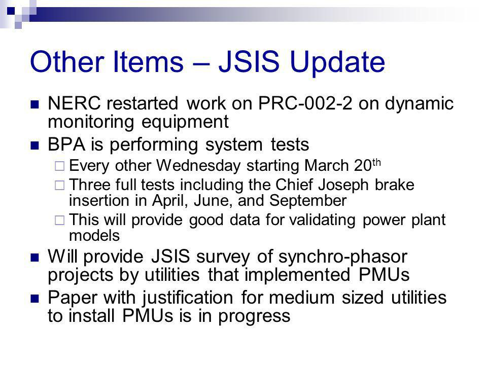 Other Items – JSIS Update