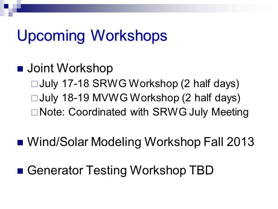 Upcoming Workshops Joint Workshop