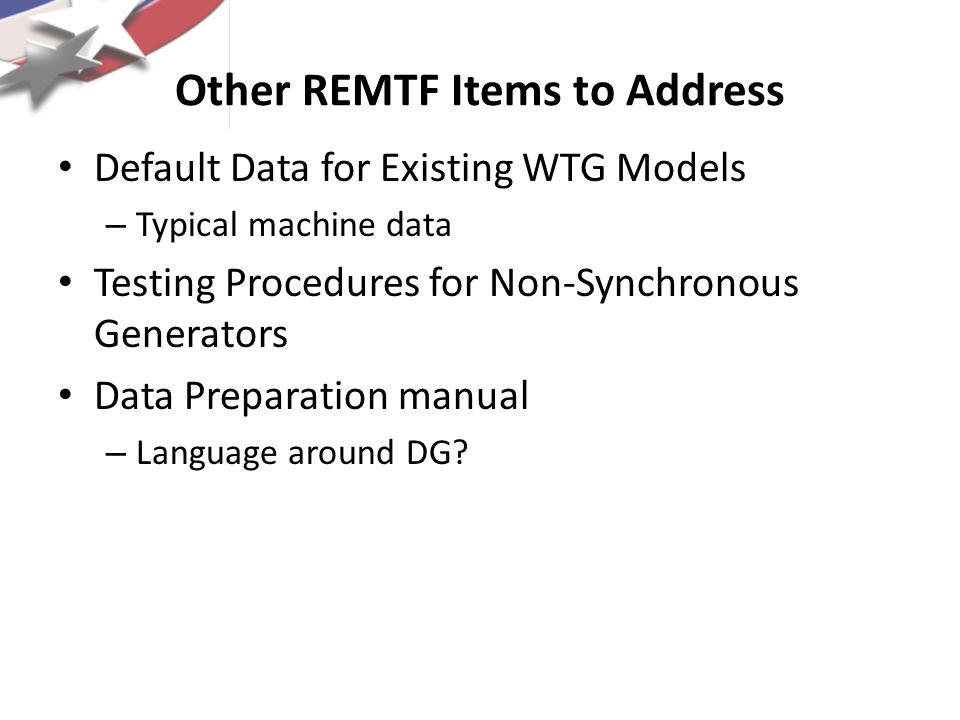 Other REMTF Items to Address