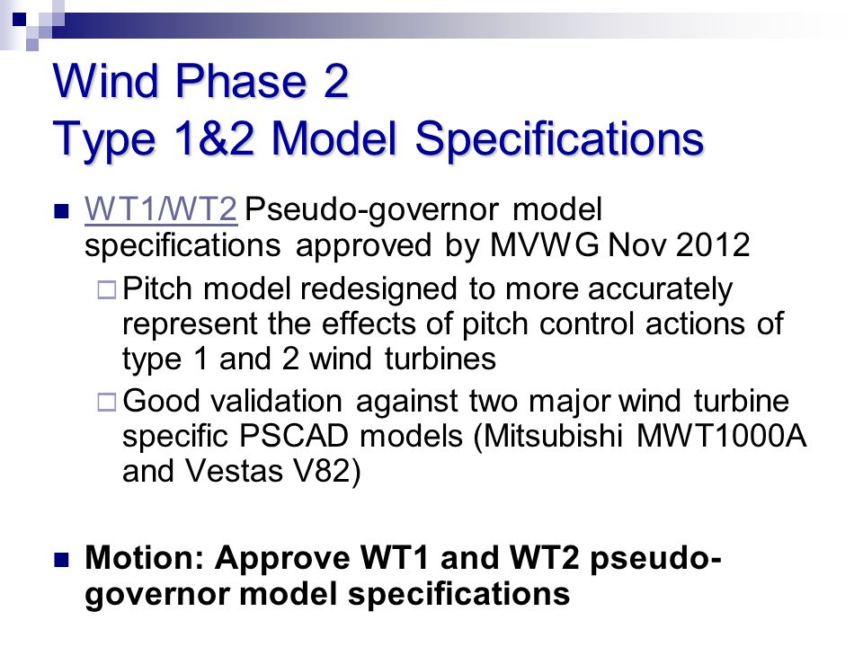Wind Phase 2 Type 1&2 Model Specifications