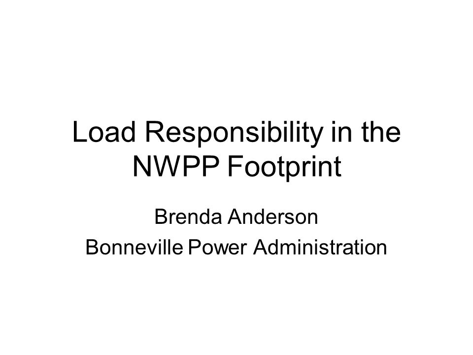 Load Responsibility in the NWPP Footprint