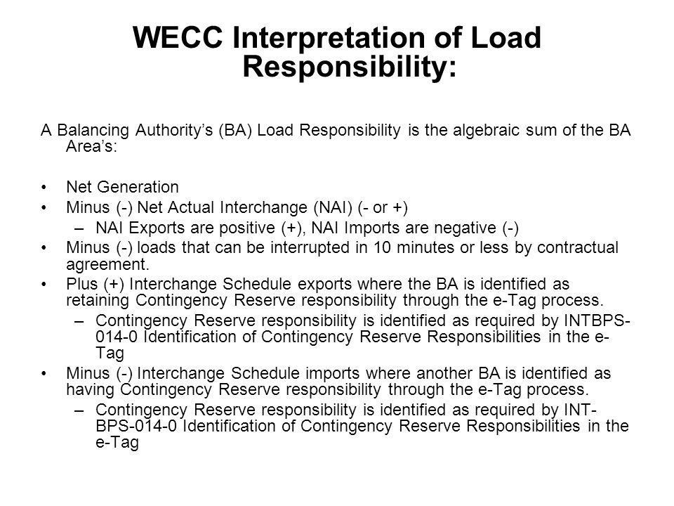 WECC Interpretation of Load Responsibility:
