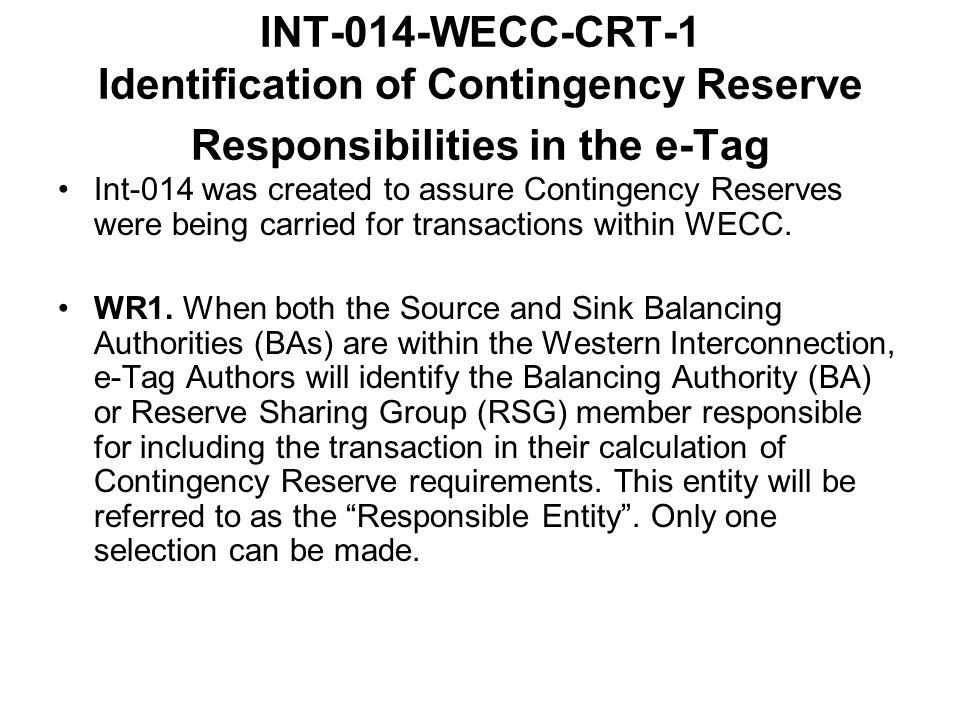 INT-014-WECC-CRT-1 Identification of Contingency Reserve Responsibilities in the e-Tag