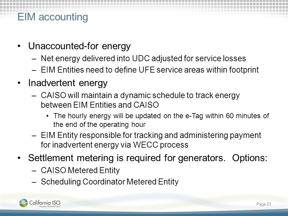 EIM accounting Unaccounted-for energy Inadvertent energy