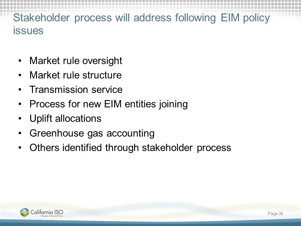 Stakeholder process will address following EIM policy issues