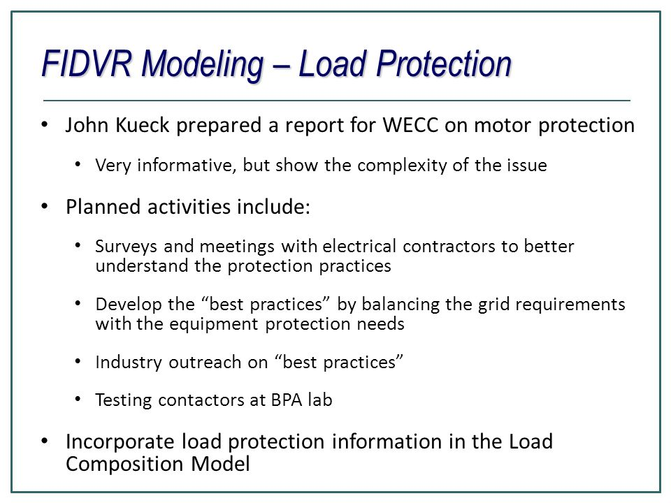 FIDVR Modeling – Load Protection