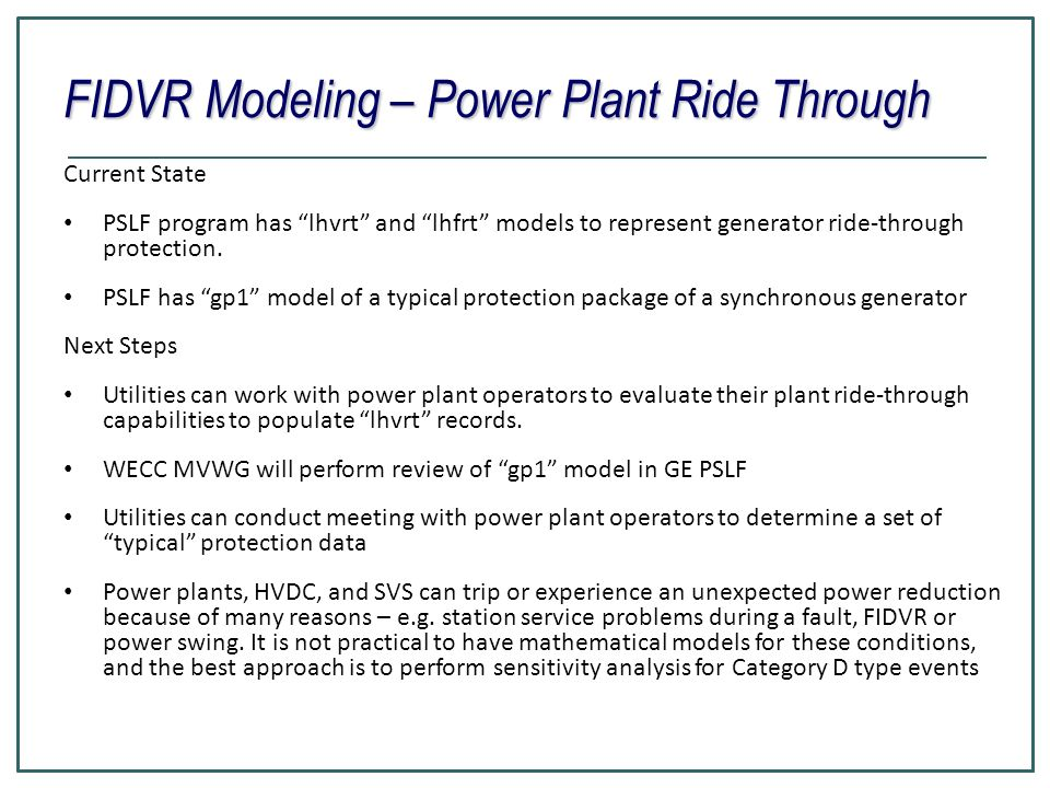 FIDVR Modeling – Power Plant Ride Through