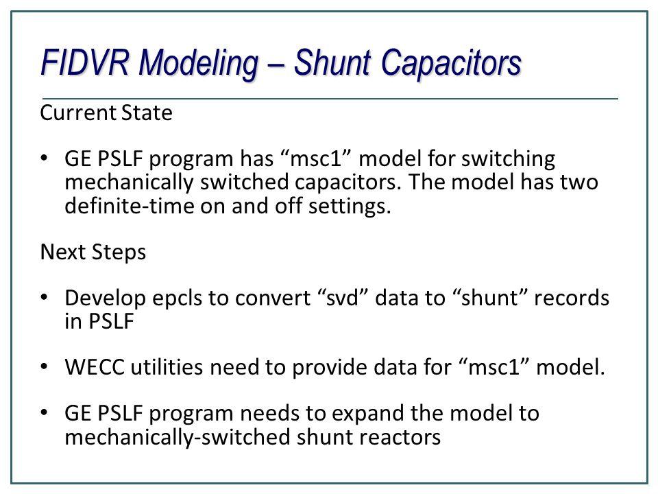 FIDVR Modeling – Shunt Capacitors