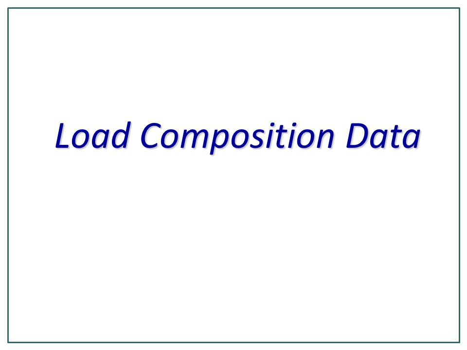 Load Composition Data