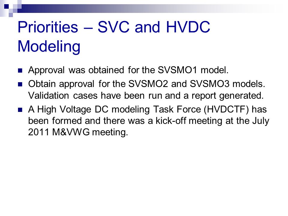 Priorities – SVC and HVDC Modeling