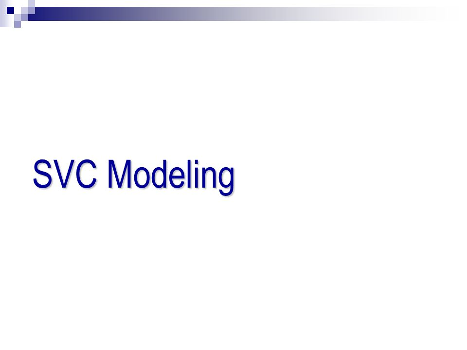 SVC Modeling 12