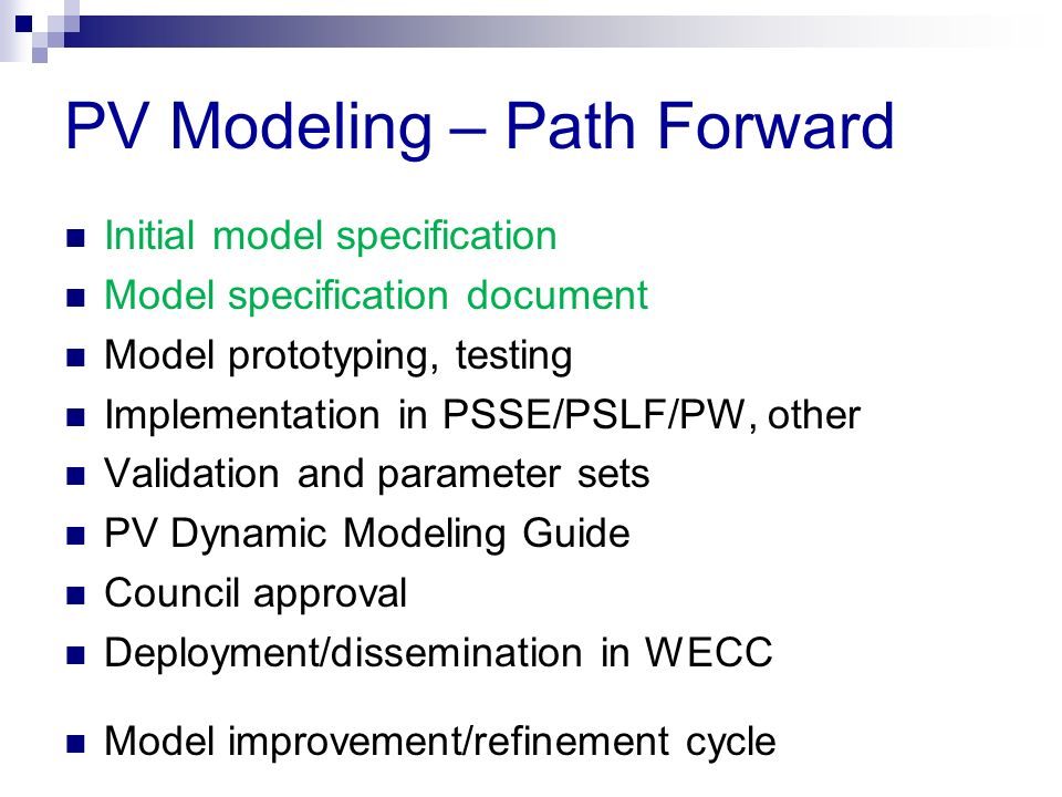 PV Modeling – Path Forward