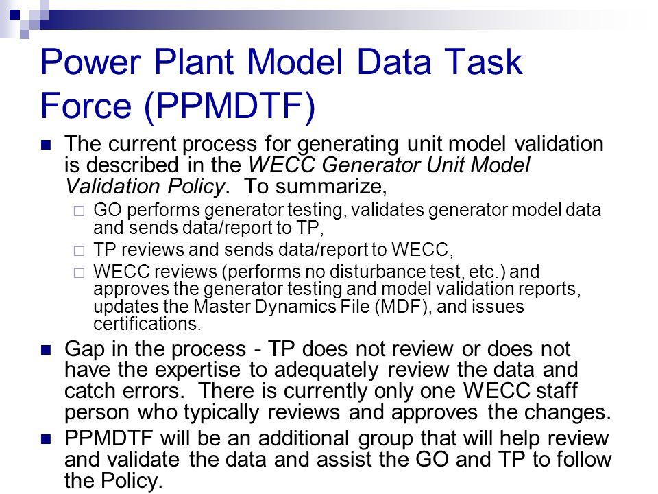 Power Plant Model Data Task Force (PPMDTF)