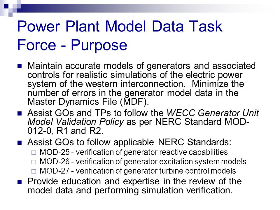 Power Plant Model Data Task Force - Purpose