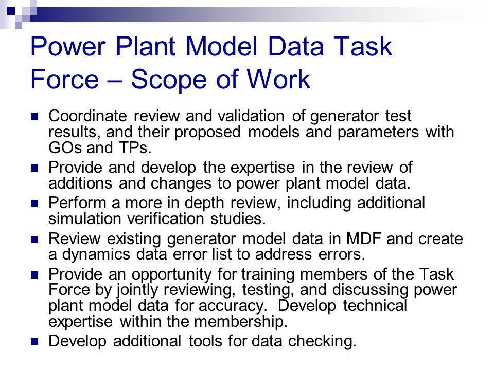 Power Plant Model Data Task Force – Scope of Work