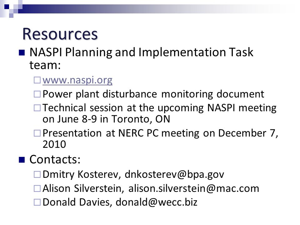 Resources NASPI Planning and Implementation Task team: Contacts: