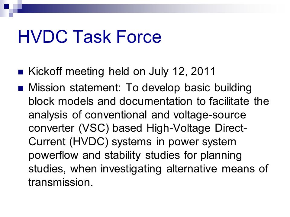 HVDC Task Force Kickoff meeting held on July 12, 2011