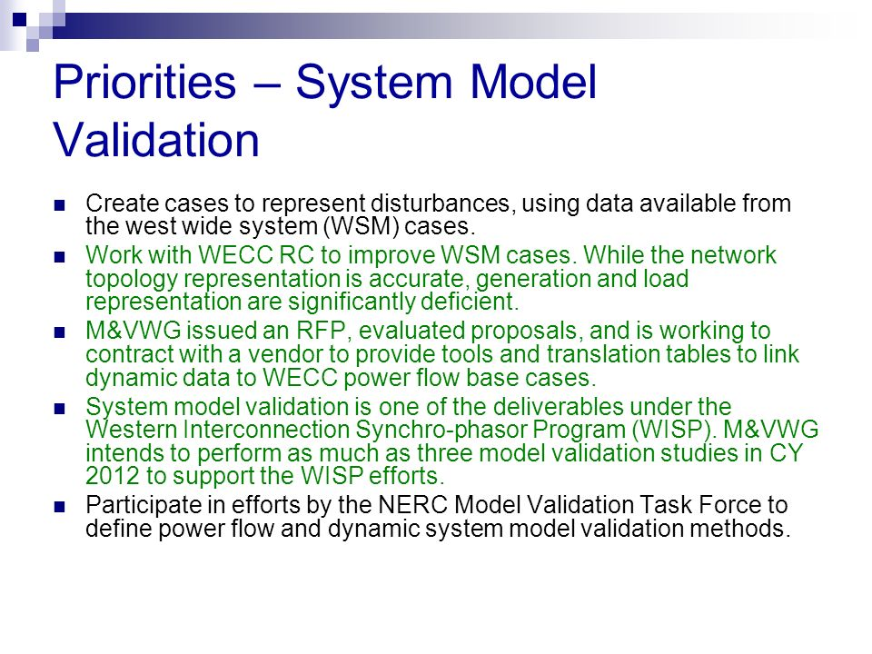 Priorities – System Model Validation