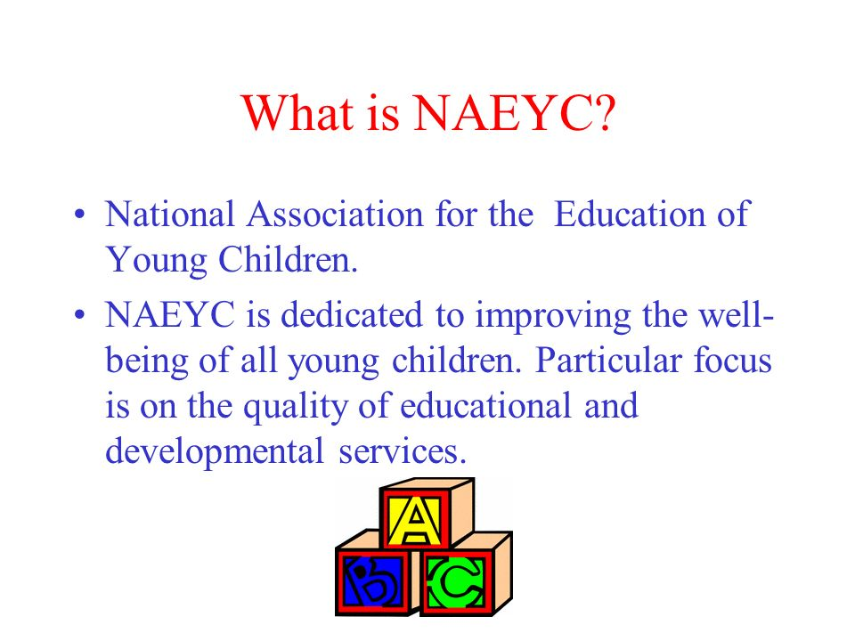 naeyc standards Naeyc has set 10 standards for early childhood programs that can help families make the right choice when they are looking for a child care center, preschool, or kindergarten the standards and criteria are also the foundation of the naeyc accreditation system for early childhood programs to earn.