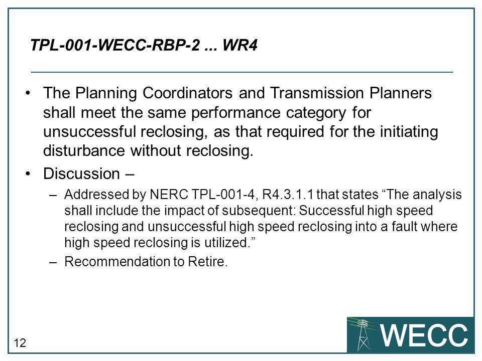 TPL-001-WECC-RBP-2 ... WR4