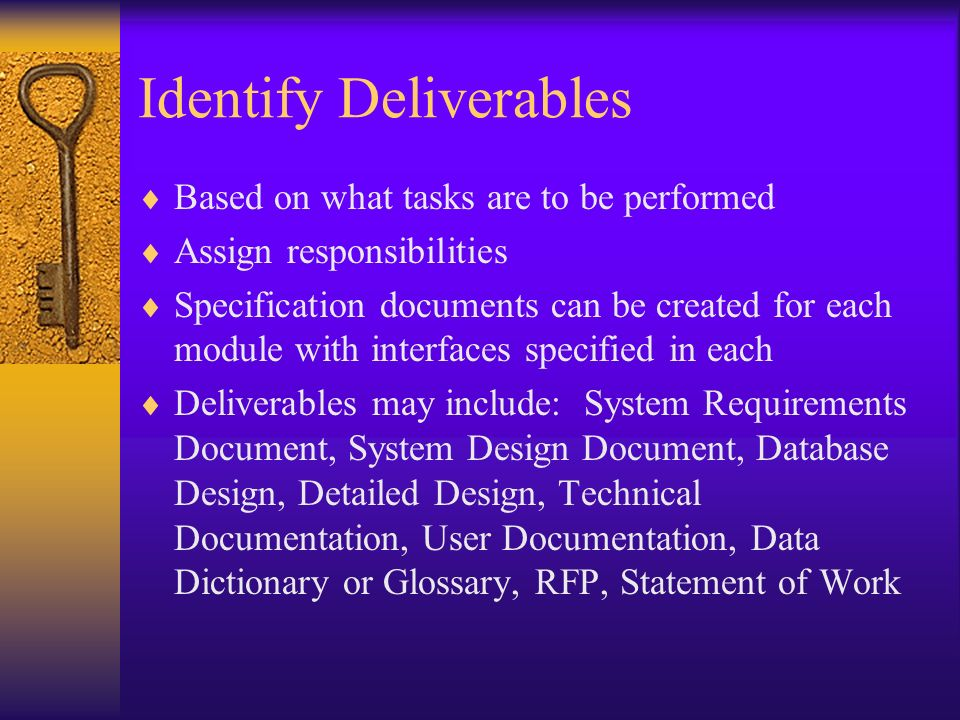 Identify Deliverables