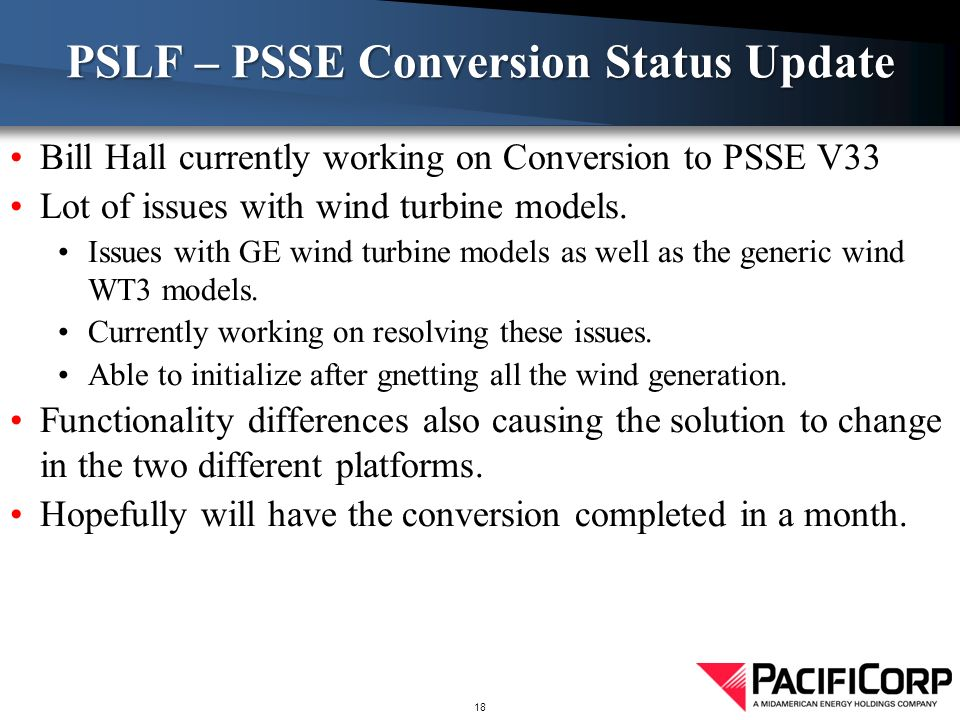 PSLF – PSSE Conversion Status Update