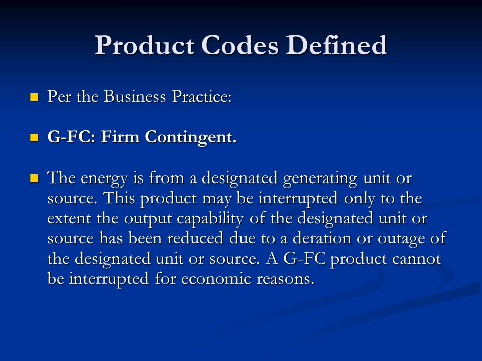 Product Codes Defined Per the Business Practice: