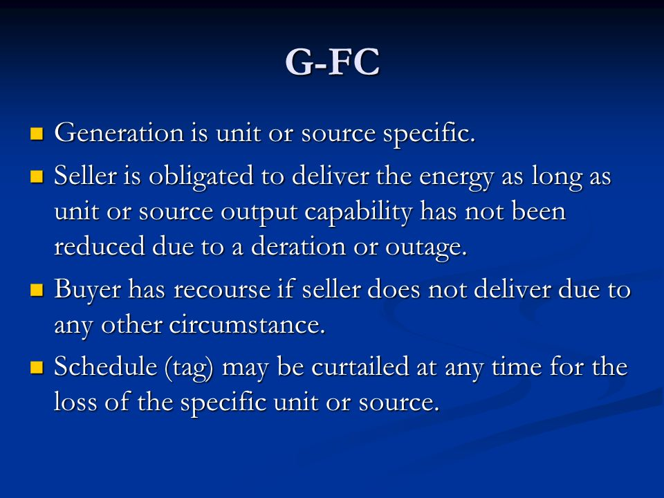 G-FC Generation is unit or source specific.
