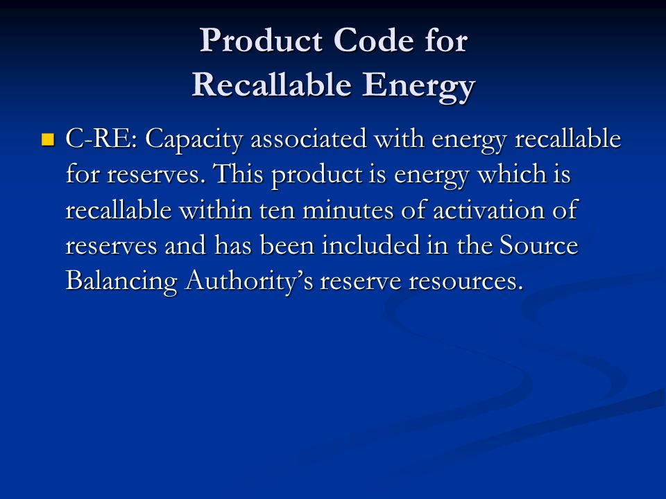 Product Code for Recallable Energy